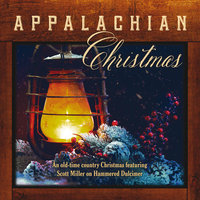 Appalachian Christmas — Scott Miller