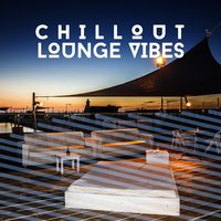 Chillout Lounge Vibes — сборник