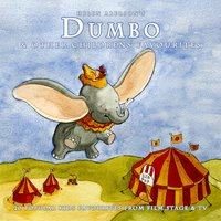 Dumbo & Other Childrens Favourites — The Main Street Band & Orchestra