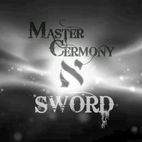 Sword — Master Ceremony
