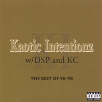 The Best of 96-98 — Kaotic Intentions with DSP & KC