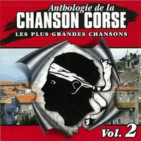 Anthologie de la chanson corse volume 2 — сборник