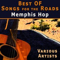 Best of Songs for the Roads — Jimmy Rogers, Moon Mullican, Stick McGhee, Texas Tyler, Martin Dude