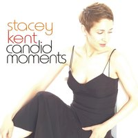 Candid Moments — Stacey Kent