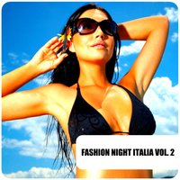 Fashion Night Italia, Vol. 2 — сборник