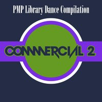 PMP Library Dance Compilation Commercial, Vol. 2 — сборник