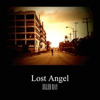 Lost Angel — jilled ray