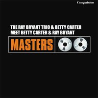 Meet Betty Carter and Ray Bryant Carter — Betty Carter, Betty Carter, Ray Bryant Carter, Ray Bryant Carter