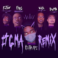IT G MA REMIX — A$AP Ferg, FATHER, Dumbfoundead, Waka Flocka Flame, Keith Ape