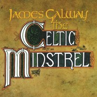 James Galway - The Celtic Ministrel — The Chieftains, James Galway