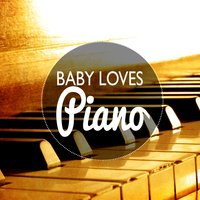 Baby Loves Piano — Baby Lullaby