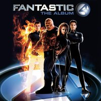 Fantastic Four - The Album (Music From The Motion Picture) — сборник, саундтрек
