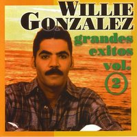 Grandes Exitos Vol. 2 — Willie González