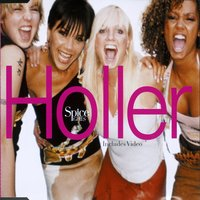 Holler/Let Love Lead The Way — Spice Girls