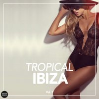 Tropical IBIZA, Vol. 2 — сборник