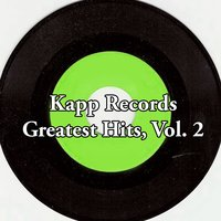 Kapp Records Greatest Hits, Vol. 2 — сборник