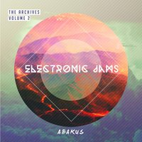 The Archives, Vol. 2: Electronic Jams — Abakus