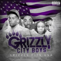 Grizzly City USA — Grizzly City Boys