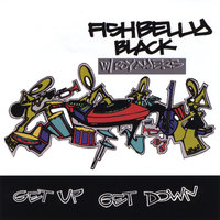 Get Up Get Down (feat. Roy Ayers) — Fishbelly Black
