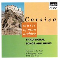 Music Of Man Archive - Corsica - Traditional Songs And Music — сборник