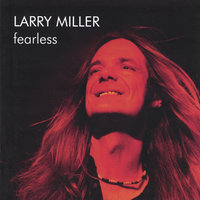 Fearless — Larry Miller