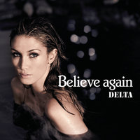 Believe Again — Delta Goodrem