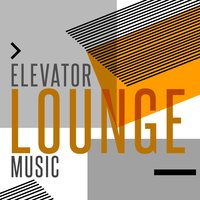 Elevator Lounge Music — Gold Lounge, Elevator Music Radio, Elevator Music Radio|Gold Lounge