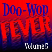 Doo Wop Fever, Vol. 5 — сборник