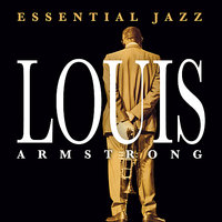 Essential Jazz — Louis Armstrong