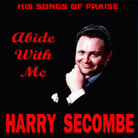 Abide With Me - His Songs of Praise — Harry Secombe