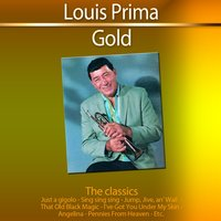 Gold - The Classics: Louis Prima — Louis Prima