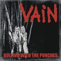 Rolling with the Punches — Vain