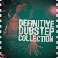 Definitive Dubstep Collection — сборник