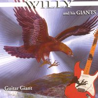 Guitar Giant — Willy and his Giants