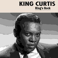 King's Rock — King Curtis