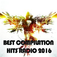 Best Compilation Hits Radio 2016 — Maxence Luchi