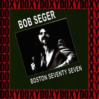 Boston Music Hall, March 21st, 1977 — Bob Seger & The Silver Bullet Band