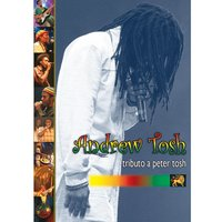 Tributo A Peter Tosh — Andrew Tosh