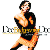 Love And Peace — Dee Dee Bridgewater