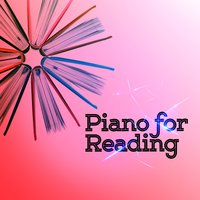 Piano for Reading — Romantic Piano for Reading