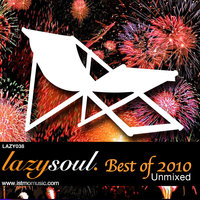 Lazy Soul Recordings - The Best Of 2010 — DJ Ronxxx