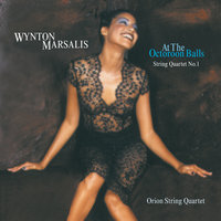 At the Octoroon Balls - String Quartet No. 1; A Fiddler's Tale Suite — Wynton Marsalis