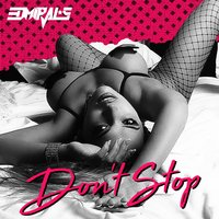 Don't Stop — EDMirals