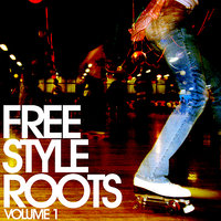 Freestyle Roots Vol. 1 — сборник