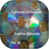 Platinum Collection Latin Music Vol. 9 — сборник