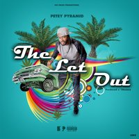 The Let Out — Petey Pyramid