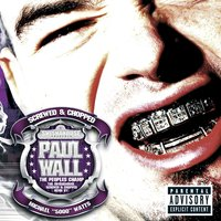 The People's Champ — Paul Wall