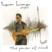 The Power of Mind — Ivan Luna Project