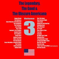 The Legendary, The Good & The Obscure Americana, Vol. 3 — сборник