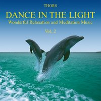 Dance in the Light, Vol. 2 — Thors